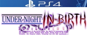 UNDER NIGHT IN-BIRTH Exe:Late[st] Amazon.co.jp限定